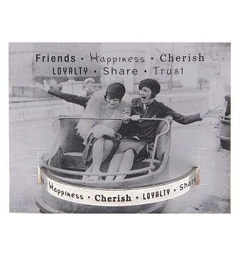 Quotable Cuff - Friends-Happiness-Cherish