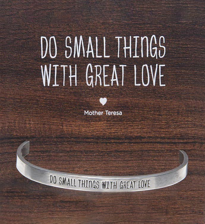 Do Small Things With Great Love Cuff