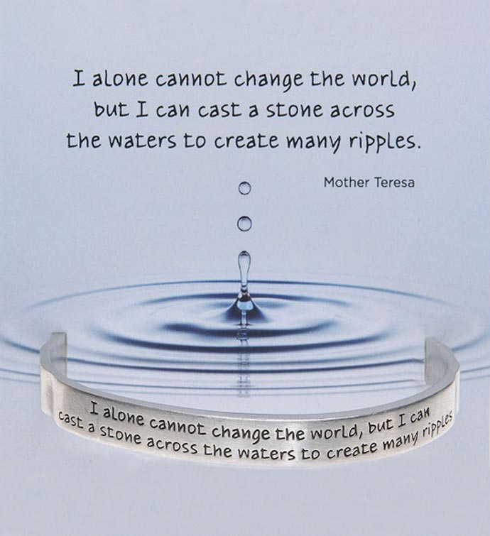 I Alone Cannot Change the World Cuff